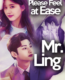 Please Feel At Ease Mr. Ling